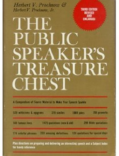 The public speaker's treasure chest: A compendium: Prochnow, Herbert Victor