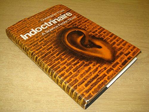 9780060134068: Indoctrinaire