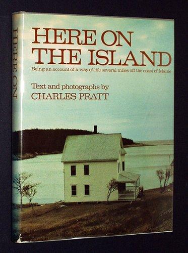 Here on the Island: Pratt, Charles