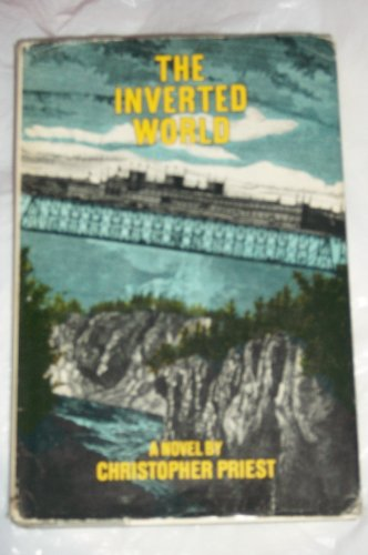 9780060134211: The Inverted World: A Novel