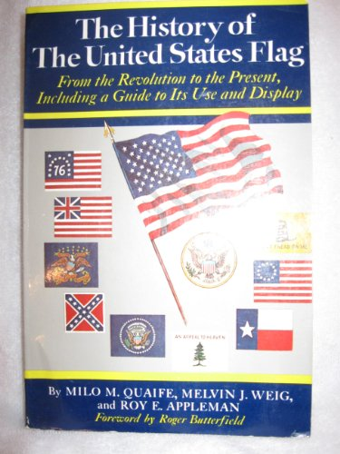 9780060134563: History of the United States Flag