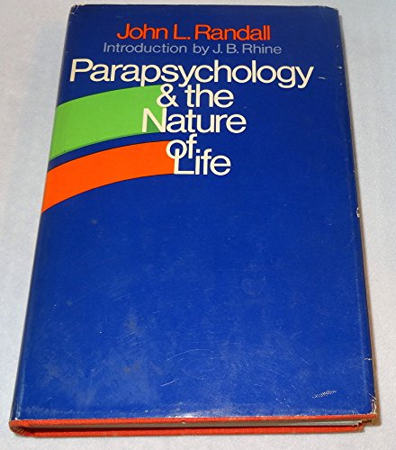 9780060135096: Parapsychology and the nature of life