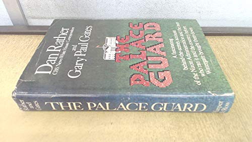 The Palace Guard: Rather, Dan; Gates, Gary Paul