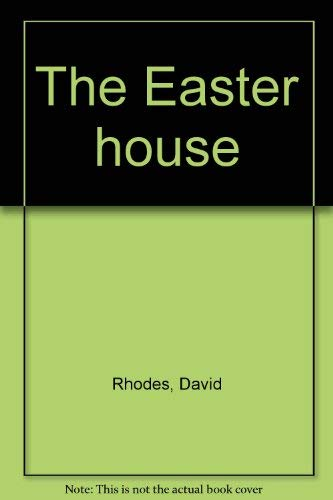 9780060135447: The Easter house