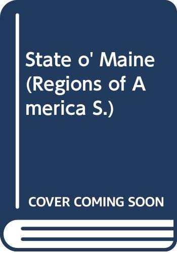 State o' Maine (Regions of America S) (0060135506) by Louise Dickinson Rich