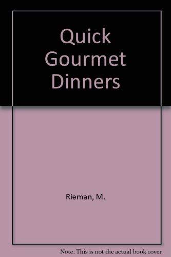 9780060135515: Quick Gourmet Dinners