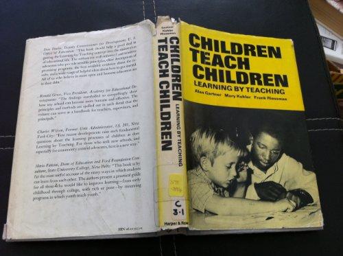 9780060135539: Children teach children;: Learning by teaching