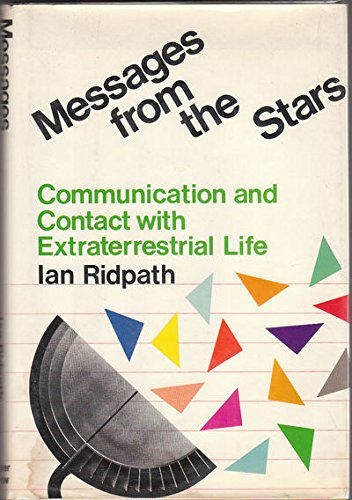 9780060135898: Messages from the stars: Communication and contact with extraterrestrial life