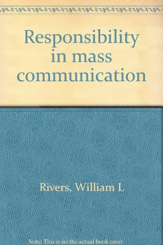 9780060135942: Responsibility in mass communication