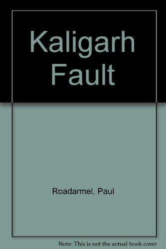9780060136000: Kaligarh Fault