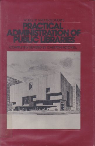 9780060136017: Practical Administration of Public Libraries