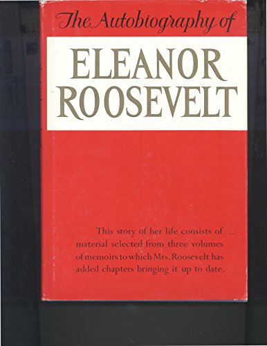 9780060136154: Title: The Autobiography of Eleanor Roosevelt