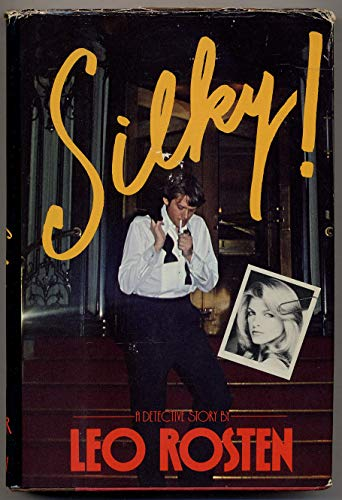 9780060136710: Silky!: A detective story