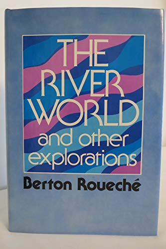 9780060136864: The River World, and Other Explorations