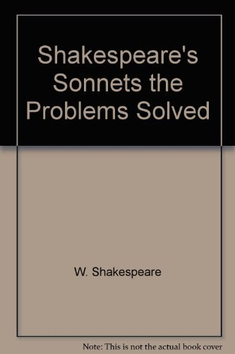 9780060136949: Shakespeare's Sonnets the Problems Solved