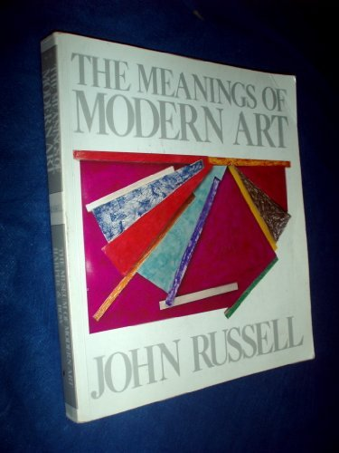 9780060137014: The Meanings of Modern Art