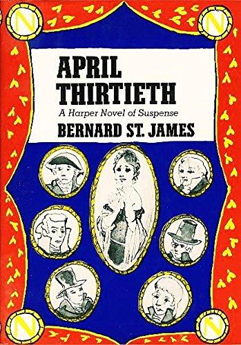 9780060137076: April Thirtieth
