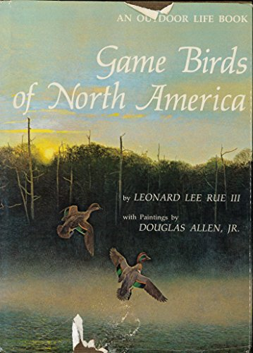 Game Birds Of North America: Leonard Lee Rue