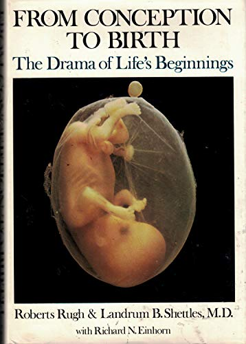 9780060137281: From Conception to Birth: The Drama of Life's Beginnings