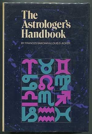 9780060137342: The Astrologer's Handbook