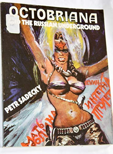 9780060137373: Octobriana, and the Russian underground