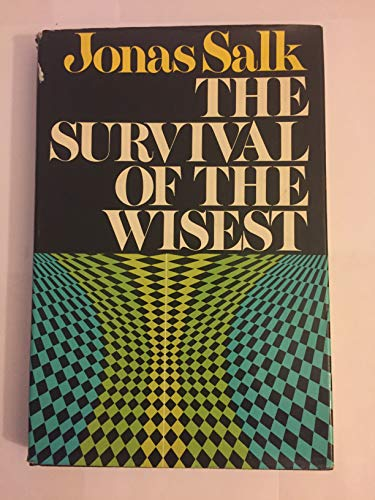 9780060137380: The Survival of the Wisest