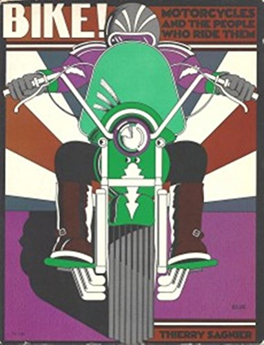 9780060137434: Bike!: Motorcycles and the people who ride them
