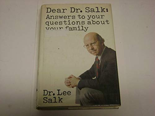 9780060137687: Dear Dr. Salk: Answers to your questions about your family