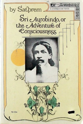 9780060137731: Sri Aurobindo, or the Adventure of Consciousness