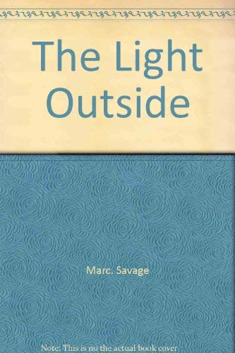 9780060137779: The light outside