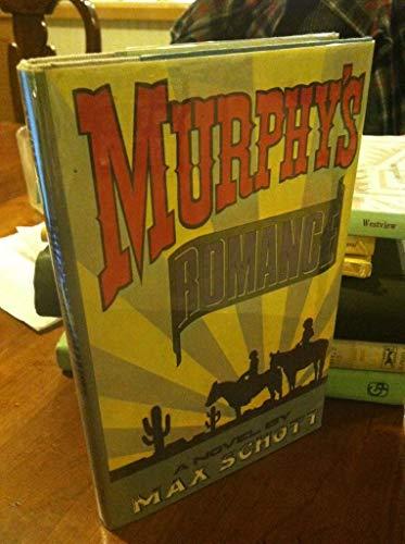 Murphy's Romance (SIGNED Plus SIGNED LETTER): Schott, Max