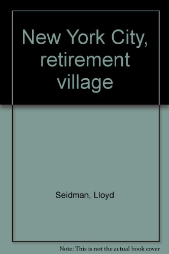 9780060137960: New York City, retirement village