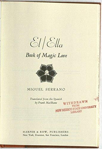 9780060138295: El/Ella; book of magic love