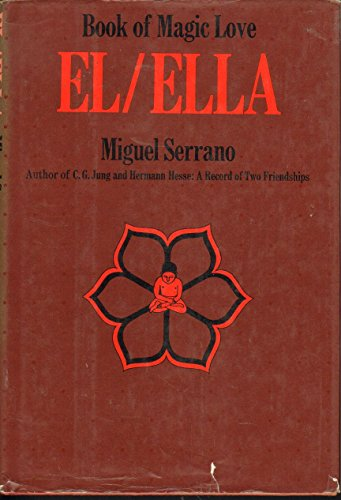 9780060138295: El/Ella: Book of Magic Love