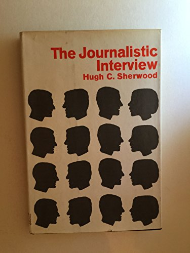 9780060138431: Journalistic Interview