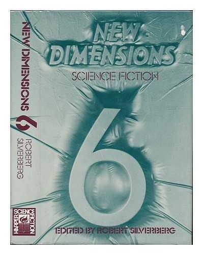 New Dimensions 6: Pollack, Rachel; Effinger,