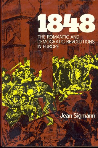 1848: The Romantic and Democratic Revolutions in Europe
