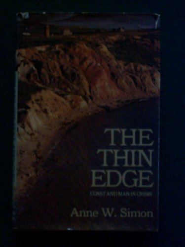 9780060138905: The Thin Edge: Coast and Man in Crisis