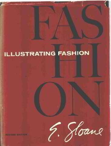9780060138936: Illustrating Fashion