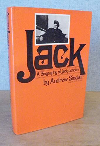9780060138998: Jack: A Biography of Jack London