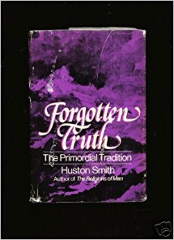 9780060139025: Forgotten Truth: The Primordial Tradition