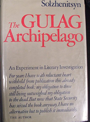 9780060139148: The Gulag Archipelago, 1918-1956: An Experiment in Literary Investigation