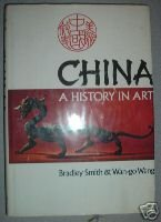 9780060139322: China: A History in Art