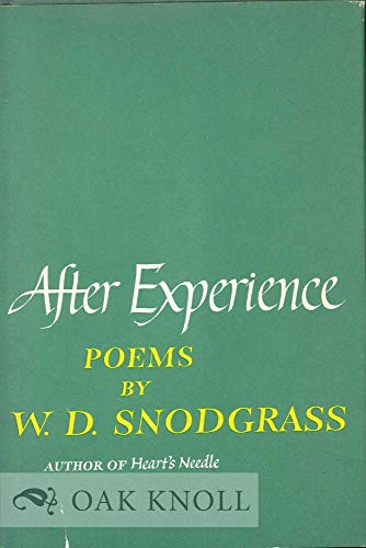 9780060139476: After Experience: Poems and Translations