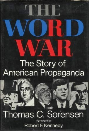9780060139537: Word War: The Story of American Propaganda