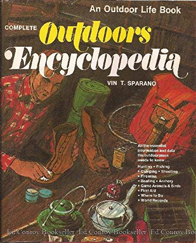 9780060139551: Complete Outdoors Encyclopedia (An Outdoor Life Book)