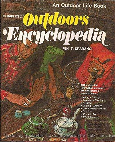 9780060139551: Complete Outdoors Encyclopedia (An Outdoor Life Book)