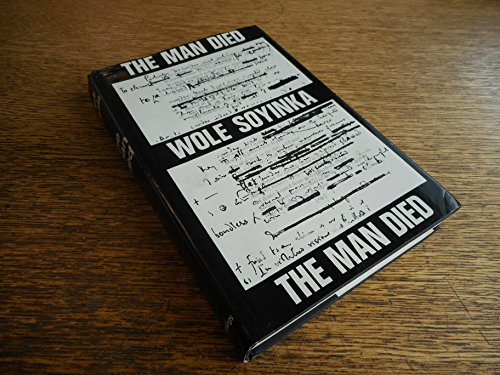 9780060139728: The Man Died: Prison Notes of Wole Soyinka