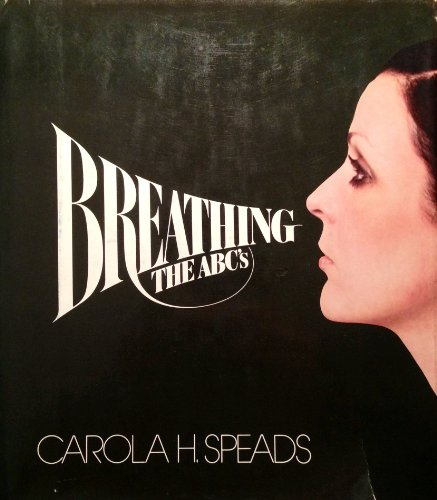 9780060139964: Breathing: The ABC's (Harper colophon books)