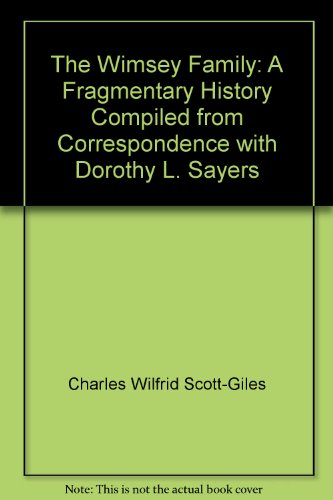 9780060140014: The Wimsey Family: A Fragmentary History Compiled from Correspondence with Dorothy L. Sayers